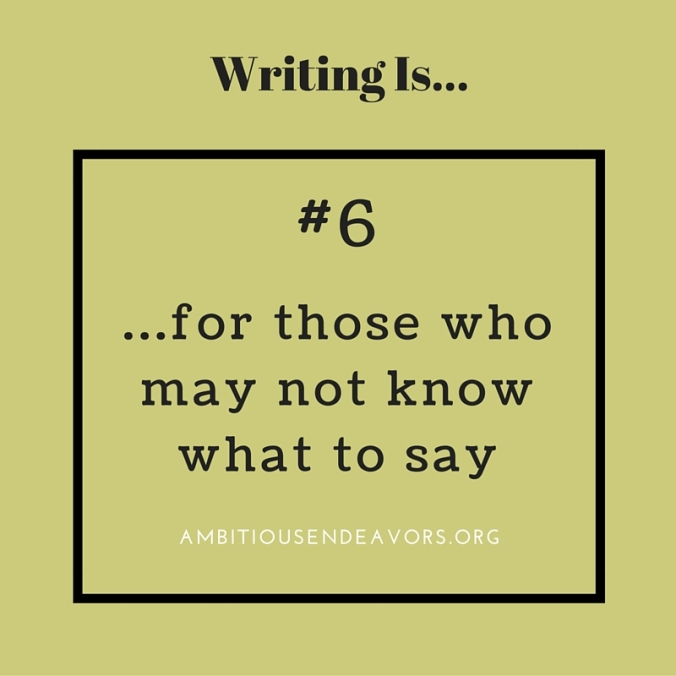 #6 Writing Is...
