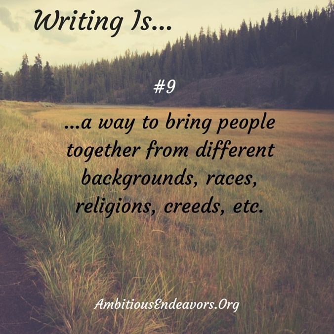 #9 Writing Is...